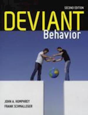 Deviant Behavior af John A Humphrey, Frank Schmalleger