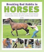 Breaking Bad Habits in Horses af Jo Bird