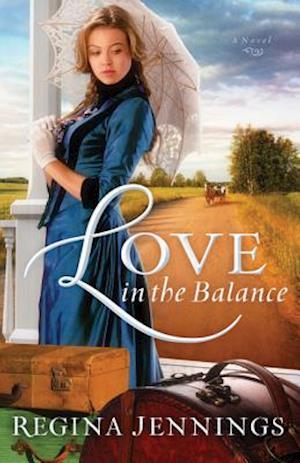 Love in the Balance af Regina Jennings