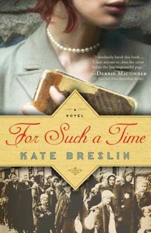 For Such a Time af Kate Breslin