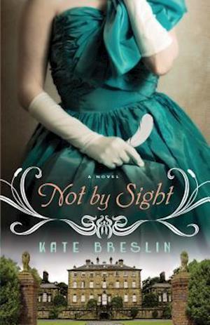 Not by Sight af Kate Breslin