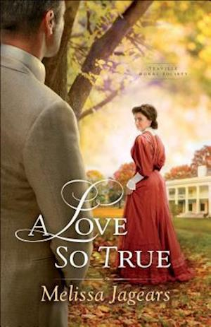 Bog, paperback A Love So True af Melissa Jagears