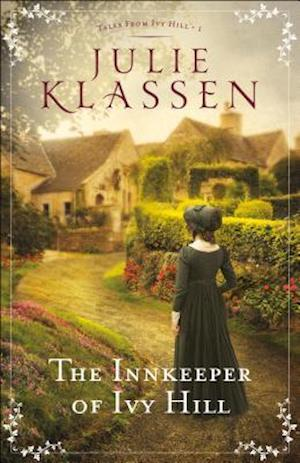 Bog, paperback The Innkeeper of Ivy Hill af Julie Klassen