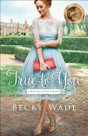 Bog, paperback True to You af Becky Wade