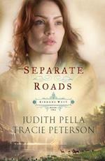 Separate Roads af Judith Pella, Tracie Peterson