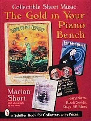 The Gold in Your Piano Bench af Marion Short