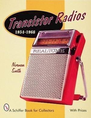 Transistor Radios 1954-1968 af Norman Smith