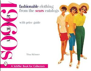 Fashinonable Clothing From the Sears Catalogs Early 1960s af Tina Skinner