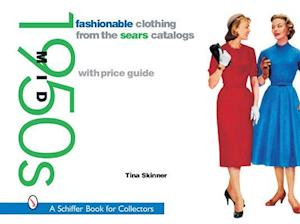 Fashionable Clothing from the Sears Catalogs af Tina Skinner