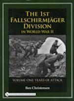 The 1st Fallschirmjger Division in World War II Volume One af Ben Christensen