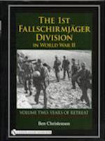 The 1st Fallschirmjger Division in World War II, Volume Two af Ben Christensen