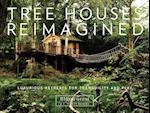 Tree Houses Reimagined