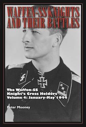 Bog, hardback The Waffen-SS Knight's Cross Holders af Peter Mooney