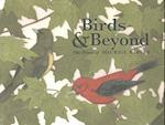 Birds & Beyond