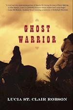 Ghost Warrior af Lucia St Clair Robson