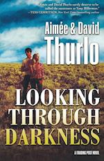 Looking Through Darkness (Trading Post)
