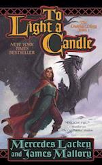 To Light a Candle af Mercedes Lackey, James Mallory