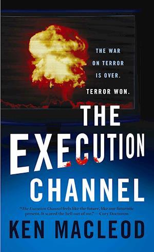 Bog, paperback The Execution Channel af Ken MacLeod