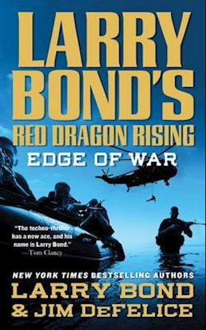 Larry Bond's Red Dragon Rising af Jim DeFelice, Larry Bond