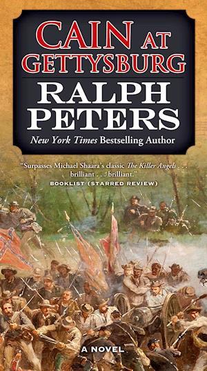 Cain at Gettysburg af Ralph Peters