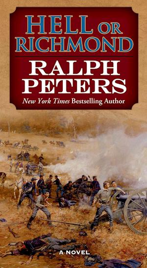 Hell or Richmond af Ralph Peters