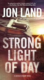Strong Light of Day (Caitlin Strong)
