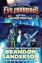 The Shattered Lens (Alcatraz Versus the Evil Librarians)