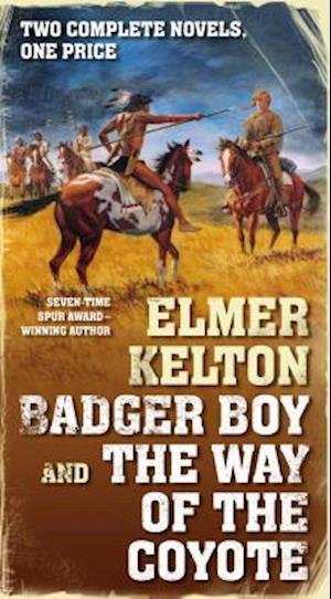 Badger Boy and the Way of the Coyote af Elmer Kelton