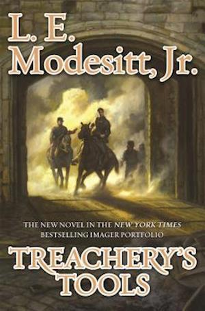 Treachery's Tools af Jr. L. E. Modesitt