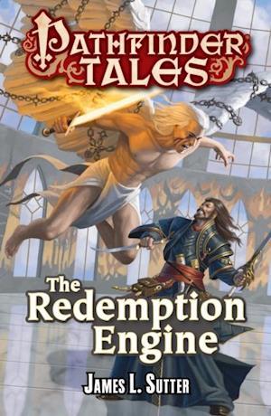 Pathfinder Tales: The Redemption Engine af James L. Sutter