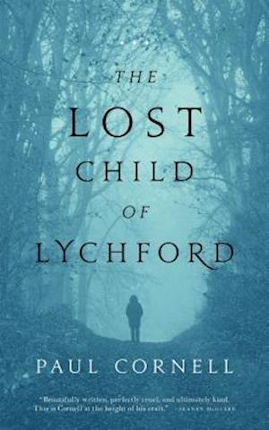 Lost Child of Lychford af Paul Cornell