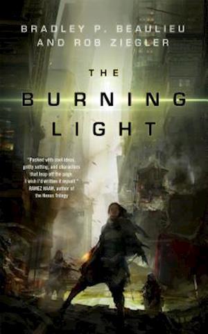 Burning Light af Rob Ziegler, Bradley P. Beaulieu