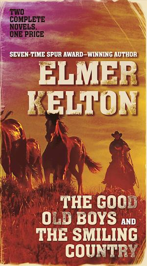 Bog, paperback The Good Old Boys and the Smiling Country af Elmer Kelton
