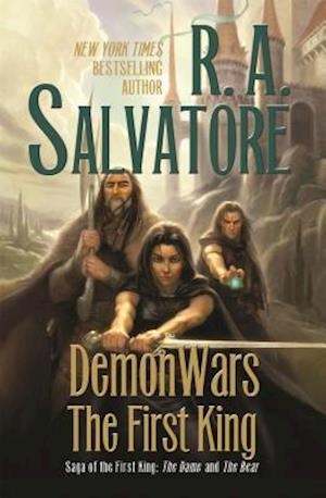 DemonWars: The First King af R. A. Salvatore