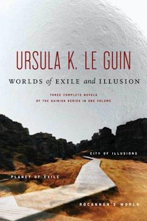 Worlds of Exile and Illusion af Ursula K. Le Guin