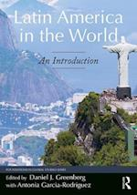 Latin America in the World (Foundations in Global Studies)