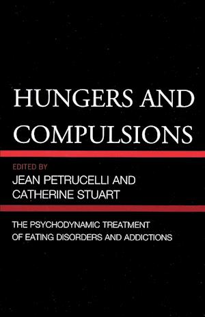 Hungers and Compulsions af Catherine Stuart, Jean Petrucelli