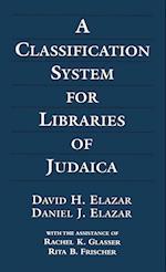 Classification System for 3ed af Rita B. Frischer, Daniel J. Elazar, Rachel K. Glasser