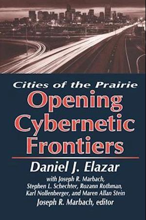 Opening Cybernetic Frontiers af Daniel J. Elazar