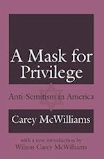 A Mask for Privilege af Carey McWilliams