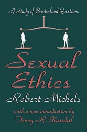 Sexual Ethics af Robert Michels