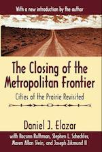 The Closing of the Metropolitan Frontier af Daniel J. Elazar, Joseph Zikmund II, Maura Stein