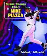 Super Sports Star Mike Piazza af Michael J. Pellowski