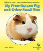 My First Guinea Pig and Other Small Pets af Linda Bozzo