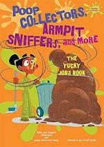 Poop Collectors, Armpit Sniffers, and More af Alvin Silverstein, Gerald Kelley