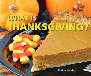 Bog, hardback What Is Thanksgiving? af Elaine Landau