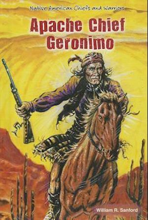 Bog, hardback Apache Chief Geronimo af William R. Sanford