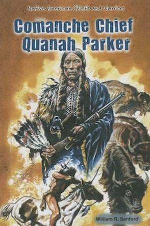 Bog, hardback Comanche Chief Quanah Parker af William R. Sanford