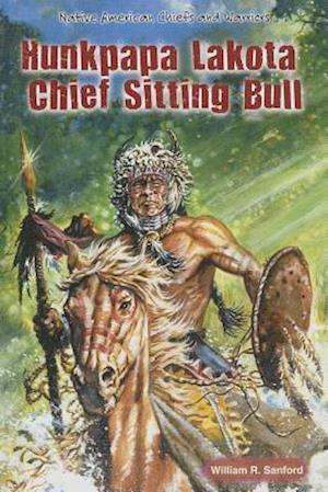 Bog, hardback Hunkpapa Lakota Chief Sitting Bull af William R. Sanford