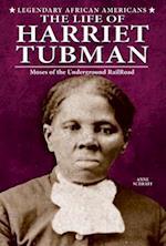 The Life of Harriet Tubman af Anne E. Schraff